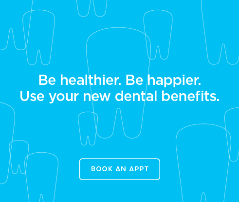 Be Heathier, Be Happier. Use your new dental benefits. - The Dental Office of Long Beach
